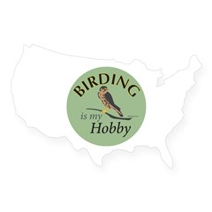 Birding is my HOBBY USA Sticker