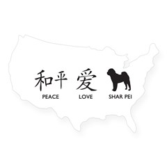 Chinese-Peace, Love, Shar Pei USA Sticker