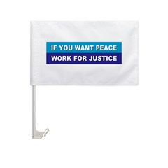 peace justice... Car Flag