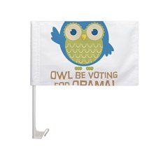 Owl Be Voting for Obama Car Flag