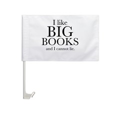 I LIke Big Books Car Flag
