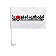 I Love Breaks Car Flag