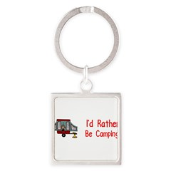I'd Rather Be Camping Square Keychain