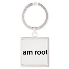 I am root. - Square Keychain