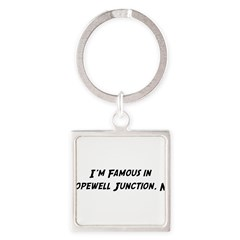 Famous in Hopewell Square Keychain
