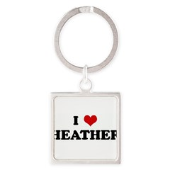I Love HEATHER Square Keychain