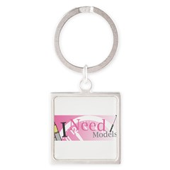 I Need Models Square Keychain