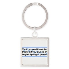 Your Car English Springer Spaniel Square Keychain