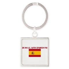 MADE IN US WITH SPANISH PARTS Square Keychain