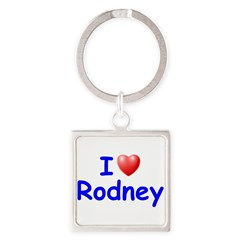 I Love Rodney (Blue) Square Keychain