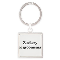 Zackery the groomsman Square Keychain