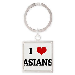I Love ASIANS Square Keychain