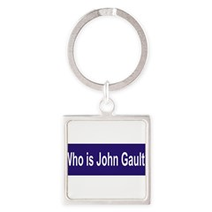 Who is John Gault? Square Keychain
