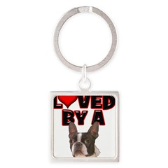 Loved by a Boston Terrier Square Keychain