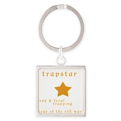 Trapstar: stray and feral tra Square Keychain