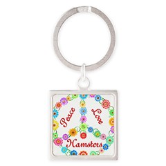 Peace Love Hamsters Square Keychain