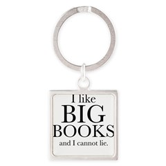 I LIke Big Books Square Keychain