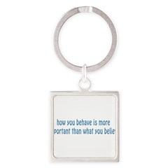 Behave / Believe Square Keychain