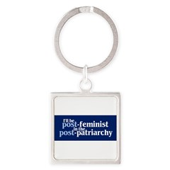 POST-FEMINIST Square Keychain