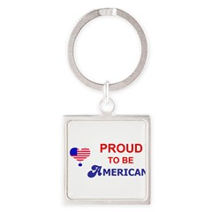 PROUD TO BE AMERICAN Square Keychain