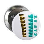 "Just Zip It 2.25"" Button (10 pack)"