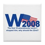 W in 2008 Joke Tile Coaster