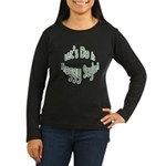 Do It Froggy Style Women's Long Sleeve Dark T-Shir