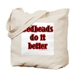 """Redheads do it better"" Tote Bag"