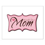 Pink World's Best Mom Plaque Small Poster