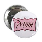 "Pink World's Best Mom Plaque 2.25"" Button (10 pack"