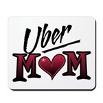 Uber Mom Mother's Day Heart Mousepad