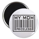 "My Mom Priceless Barcode 2.25"" Magnet (10 pack)"