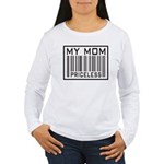 My Mom Priceless Barcode Women's Long Sleeve T-Shi