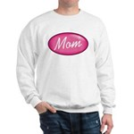 Pink Mom is my Idol Logo Sweatshirt