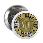 Mom University Honors Graduate Button