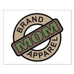 Mom Name Brand Apparel Logo Small Poster