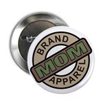 "Mom Name Brand Apparel Logo 2.25"" Button (10 pack)"