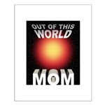 Out of this World Sci-Fi Mom Small Poster