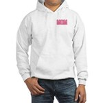 Mom in Pink Mother's Day Hooded Sweatshirt
