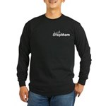 Not StepMom Just Mom Step Long Sleeve Dark T-Shirt