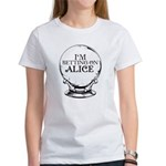 Betting On Alice Women's T-Shirt