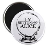 Betting On Alice Magnet