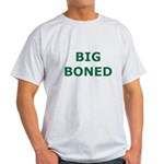 Big Boned Light T-Shirt