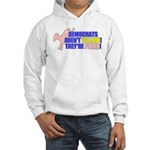 Democrats Are Pinko Hooded Sweatshirt