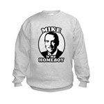 Mike Huckabee is my homeboy Kids Sweatshirt