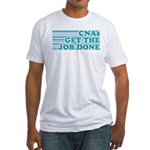 CNA Get The Job Done Fitted T-Shirt