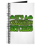 It's a Celebration Bitches Shamrock Journal