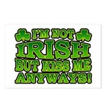 I'm Not Irish but Kiss Me Anyways Shamrock Postcar