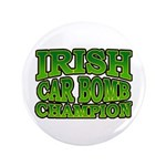 "Irish Car Bomb Champion Shamrock 3.5"" Button"