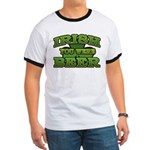Irish You Were Beer Shamrock Ringer T